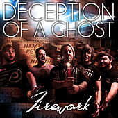 Firework by Deception of a Ghost