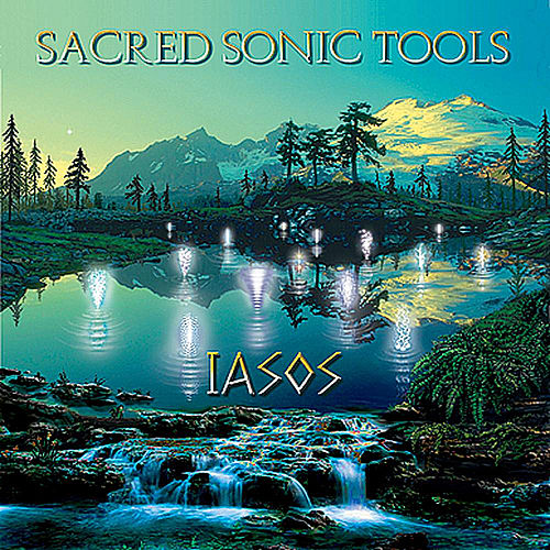 Sacred Sonic Tools by Iasos