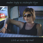 Live At Swiss Alp Dance Hall by Amber Digby