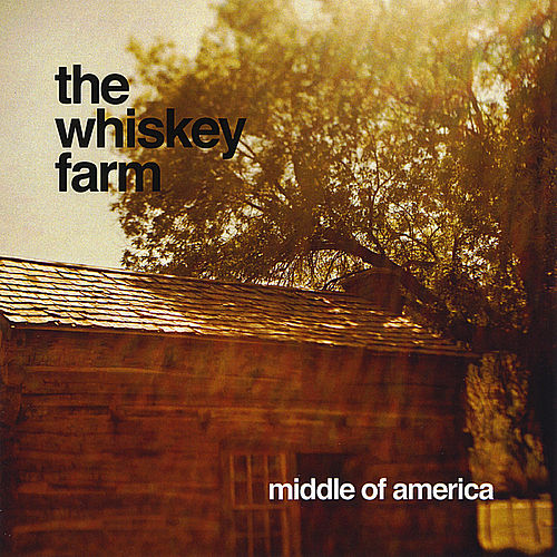 Middle of America by The Whiskey Farm