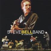 Steve Bell Band in Concert aka Each Rare moment by Steve Bell