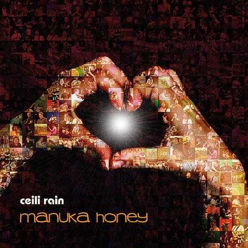 Manuka Honey by Ceili Rain