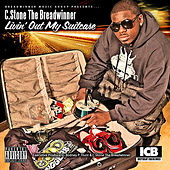 Livin' Out My Suitcase by C.Stone the Breadwinner