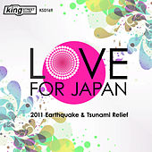 Love For Japan (2011 Earthquake/Tsunami Relief) by Various Artists