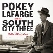 Middle of Everywhere by Pokey LaFarge