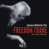 Freedom Trane by Jessica Williams