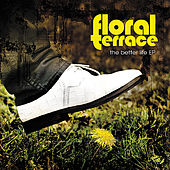 The Better Life EP by Floral Terrace