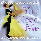 You Need Me - 21 Cool Waltzes by Tony Evans