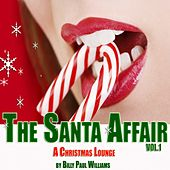 The Santa Affair, a Christmas Lounge by Billy Paul Williams