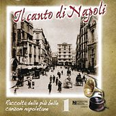 Il canto di Napoli, Vol. 1 by Various Artists