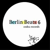 Berlin Beats 6 by Various Artists