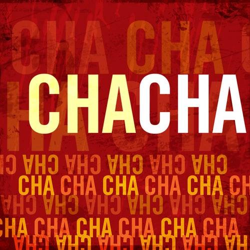 Cha Cha by Cha Cha