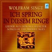 Ich spring in diesem Ringe (Lieder aus dem Mittelalter) by Wolfram
