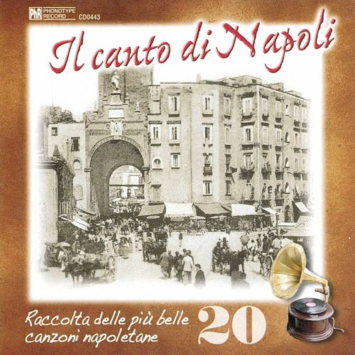 Il canto di Napoli, Vol. 20 by Various Artists