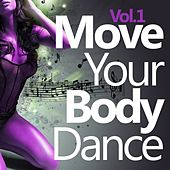 Move Your Body Dance, Vol. 1 by Various Artists