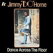 Dance Across The Floor by Jimmy Bo Horne