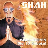 Commandments (Die 10 Gebote) by DJ Shah