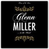 Glenn Miller Is In the Mood by Glenn Miller