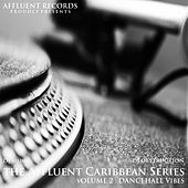 The Affluent Caribbean Series Vol2 von Various Artists