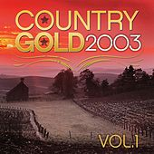 Country Gold 2003 Vol.1 by KnightsBridge