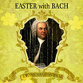 Easter with Bach by Pro Musica Chamber Orchestra, Ferdinand Grossmann, Johann Sebastian Bach