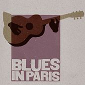 Blues In Paris by Various Artists