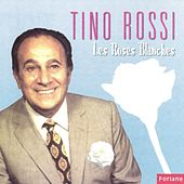 Les roses blanches by Tino Rossi