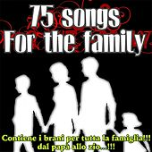 75 Songs for the Family by Various Artists