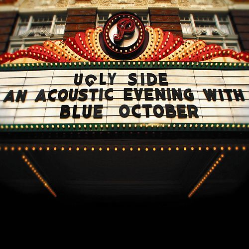 Ugly Side: An Acoustic Evening With Blue October by Blue October