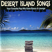 Desert Island Songs by Various Artists