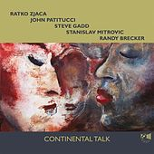 Continental Talk by Ratko Zjaca