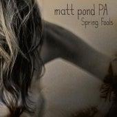 Spring Fools - EP by Matt Pond PA