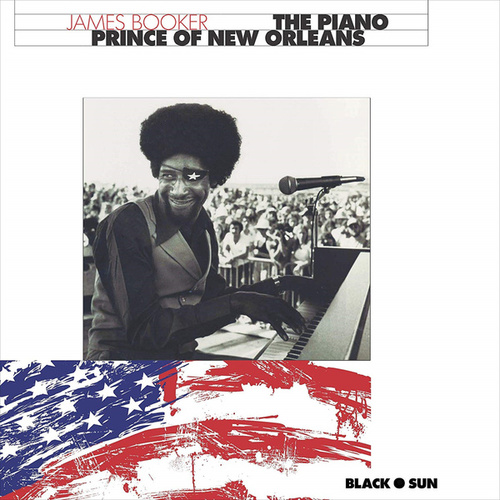 The Piano Prince of New Orleans von James Booker