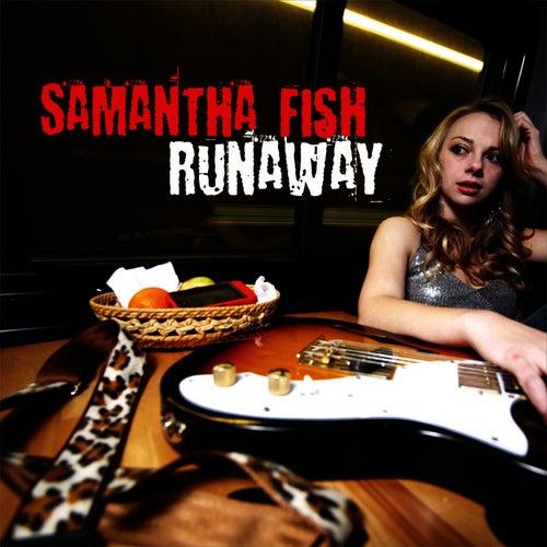 Runaway by Samantha Fish