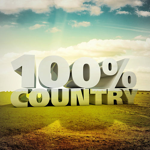 100% Country by Various Artists