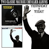 Yesterday & Today by Maurice Chevalier