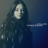 Cool Kids by Natalie Walker