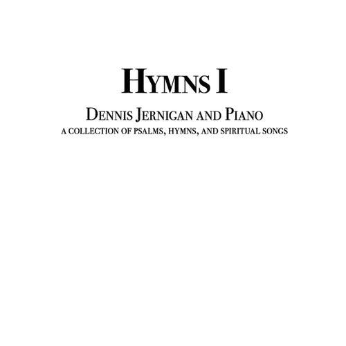 Hymns 1 by Dennis Jernigan