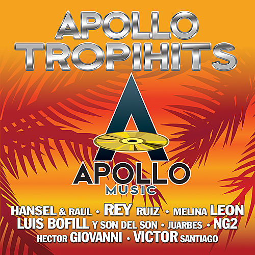 Apollo Tropi Hits by Various Artists