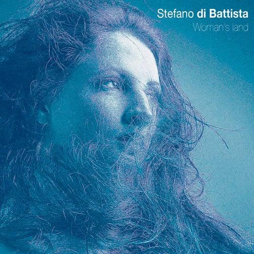 Woman's Land by Stefano Di Battista