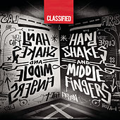 Handshakes And Middle Fingers by Classified