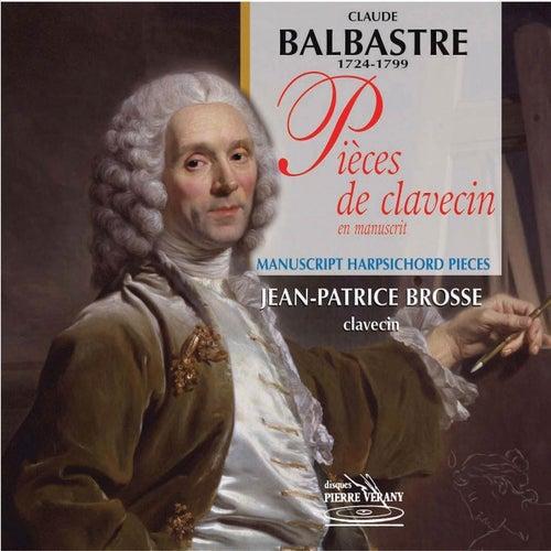 Balbastre : Pièces de clavecin by Jean-Patrice Brosse