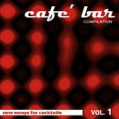 Café Bar Compilation Vol 1 von Various Artists