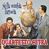 Nella vecchia fattoria by Quartetto Cetra