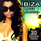 Ibiza Jazz Lounge (Cafe Chillout Session Del Mar) by Various Artists