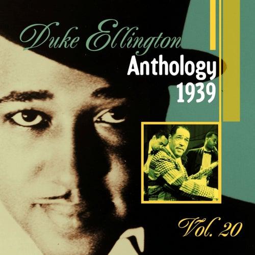 The Duke Ellington Anthology, Vol. 20 - 1939 B by Duke Ellington