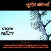 Utopia Vs Reality by Digital Alkemist