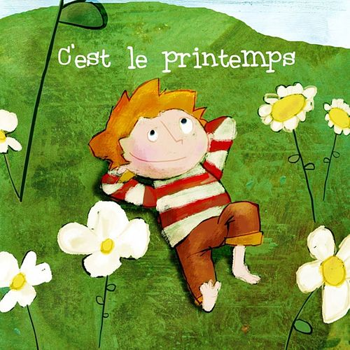 C'est le printemps ! by Various Artists
