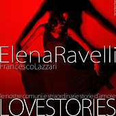 Love Stories (Live) by Elena Ravelli