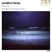 Harvey: Speakings by BBC Scottish Symphony Orchestra